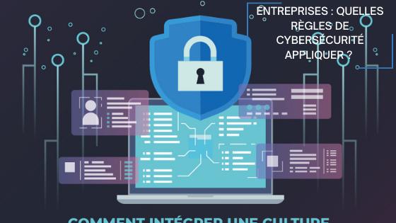 Entreprises: quelles règles de cybersécurité appliquer?